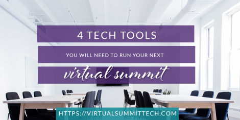 4 tech tools you need to run your next virtual summit