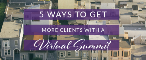 5 ways local businesses can get more clients with a virtual summit